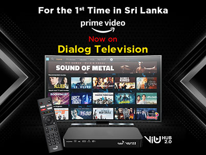 Dialog Television Presents Amazon Prime Video for the First Time in Sri Lanka