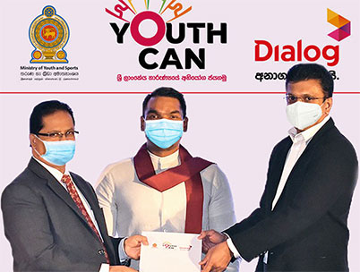 Dialog Partners Ministry of Youth & Sports to Empower Youth of Sri Lanka with 'Youth Can'