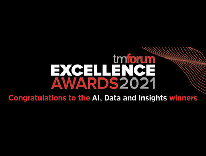 TM Forum Excellence Awards 2021, Congratulations to the AI, Data and Insights winners
